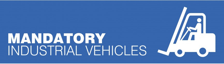 Mandatory Industrial Vehicles Signs