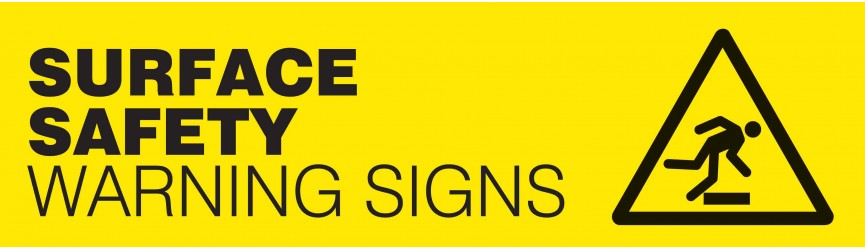 Surface Safety Warning Signs