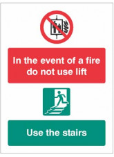 In the event of Fire Do Not Use Lift - Use Stairs