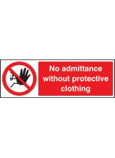 No Admittance without Protective Clothing