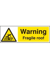 Warning Fragile Roof