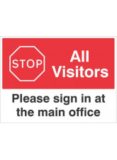 Stop All Visitors Please Sign in at the Main office