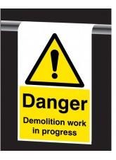 Roll Top - Danger - Demolition Work in Progress