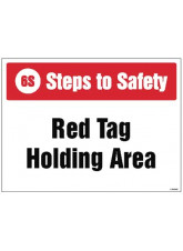 6S Steps to Safety - Red tag Holding Area