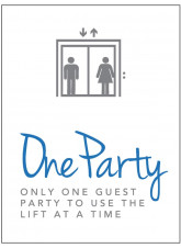 Lift Sign - Only One Party to use the Lift at a Time